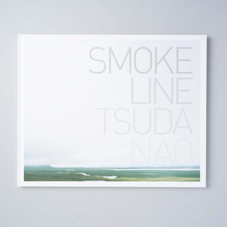 SMOKE LINE / 津田直(Nao Tsuda)