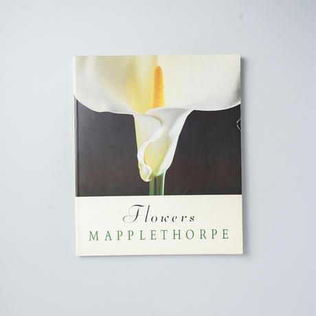 Flowers / Robert Mapplethorpe (ロバート・メイプルソープ)