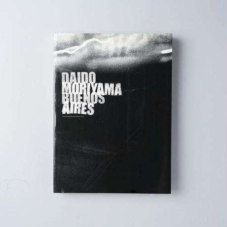 [サイン入 / Signed] BUENOS AIRES / 森山大道(Daido Moriyama)