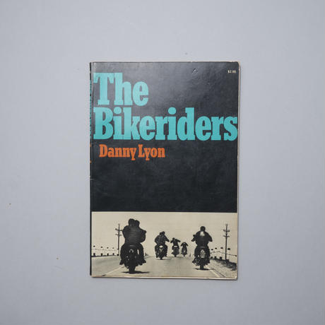 The Bikeriders / Danny Lyon(ダニー・ライアン)