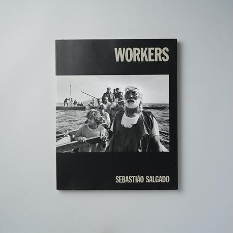 WORKERS / Sebasitiao Salgado(セバスチャン・サルガド)