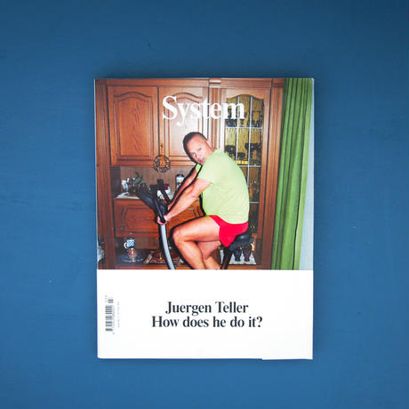 """system issue No.3  """"Juergen Teller How does he do it?"""""""
