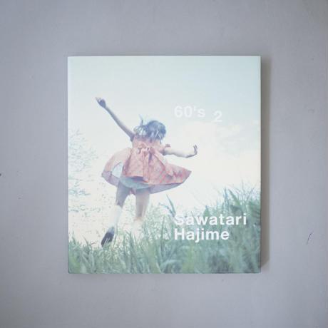 60's 2 / 沢渡朔(Hajime Sawatari)