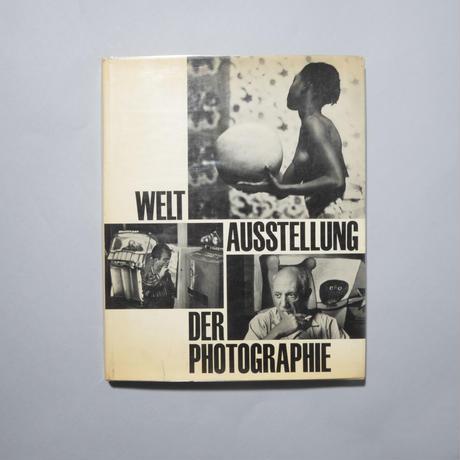 WELT AUSSTELLUNG DER PHOTOGRAPHIE / Heinrich Boell , Karl Pawek