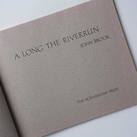 A LONG THE RIVERRUN / John Brook(ジョン・ブルック)