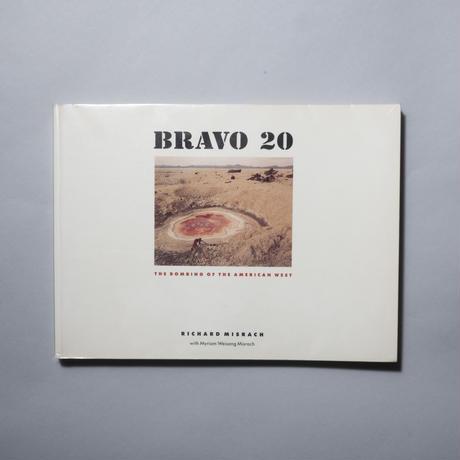 BRAVO 20 / Richard Misrach (リチャード・ミズラック)