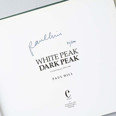 [サイン入 / Signed] WHITE PEAK DARK PEAK / Paul Hill(ポール・ヒル)