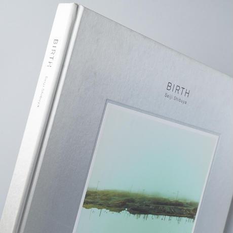 BIRTH  / 澁谷征司(Seiji Shibuya)