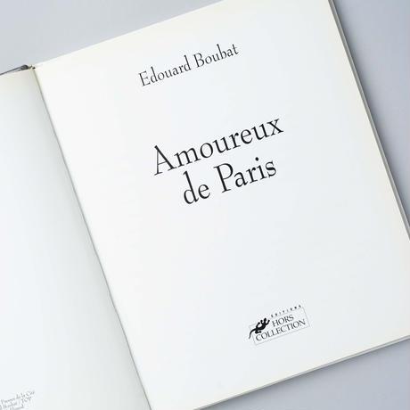 Amoureux  De Paris / Edouard Boubat(エドゥワード・ブーバ)