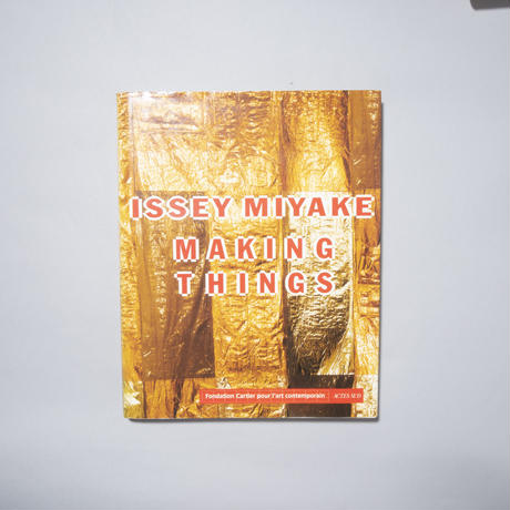 MAKING THINGS / 三宅一生(ISSEY MIYAKE)
