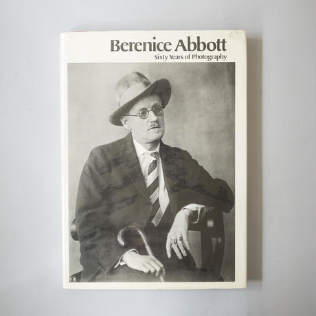 Sixty Years Photography  / Berenice Abbott(ベレニス・アボット)