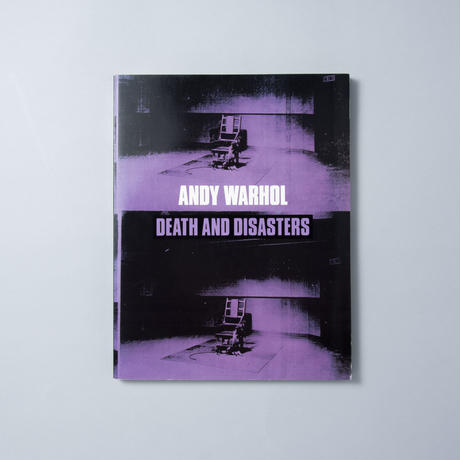DEATH AND DISASTER / Andy Warhol(アンディ・ウォーホル)