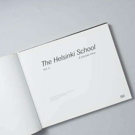 The Helsinki School Vol.4  A Female View / Saana Wang(サーナ・ワング)、 Marjaana Kella(マルジャーナ・ケラ)ほか