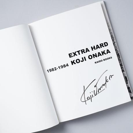 [サイン入/ Sighed] EXTRA HARD 1982-1984 / 尾仲浩二(Koji Onaka)