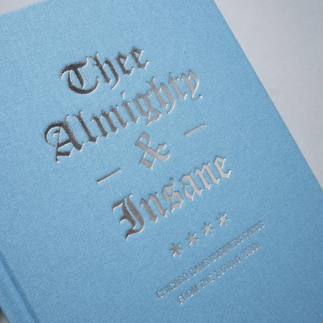Thee Almighty & Insane: Chicago Gang Business Cards from the 1970s & 1980s / Brandon Johnson