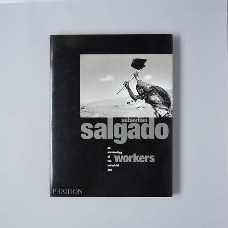 WORKERS / Sebastiao Salgado(セバスチャン・サルガド)