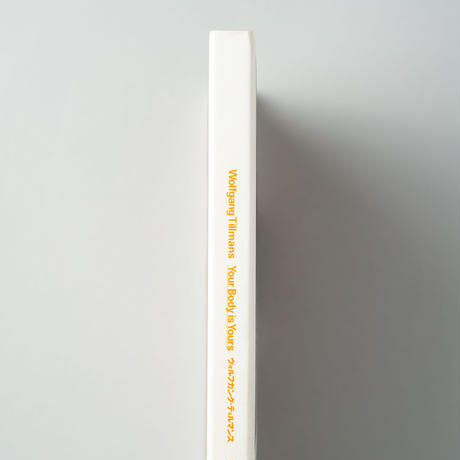 Your Body is Yours / Wolfgang Tillmans(ヴォルガング・ティルマンス)