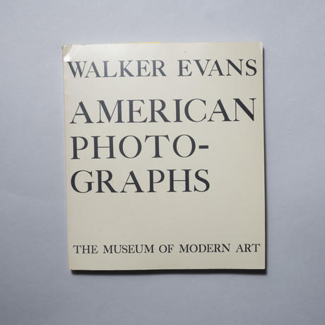 AMERICAN PHOTOGRAPHS / Walker Evans(ウォーカー・エヴァンス)