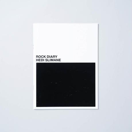 ROCK DIARY / Hedi Slimane (エディ・スリマン)