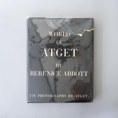 World of ATGET by  Berenice Abbott / Eugene Atget(ウジューヌ・アッジェ)