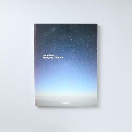 Neue Welt / Wolfgang Tillmans(ヴォルフガング・ティルマンス)