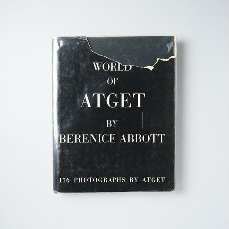 World of ATGET by  Berenice Abbott / Eugene Atget(ウジューヌ・アッジェ)