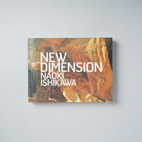 NEW DIMENSION / 石川直樹 (Naoki Ishikawa)
