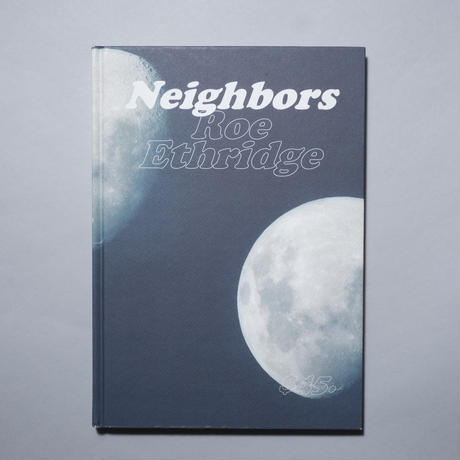 Neighbors / Roe Erthridge(ロー・エースリッジ)