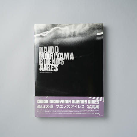 BUENOS AIRES / 森山大道(Daido Moriyama)