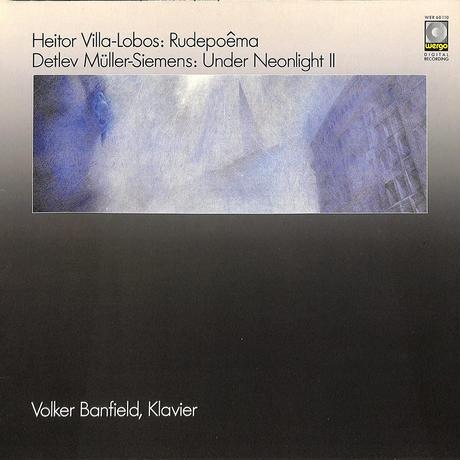 フォルカー・バンフィールド / ヴィラ=ロボス「野生の詩」(1985 GERMANY WERGO ORIGINAL,WER60110)(長岡鉄男の外盤A級)(LPレコード)