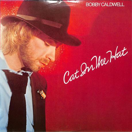 ボビー・コールドウェル / Cat In The Hat(USオリジ,Clouds8810)(LPレコード)
