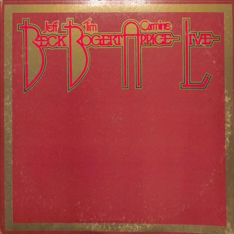 Beck, Bogert & Appice / ベック・ボガート & アピス・ライブ(イン・ジャパン73)