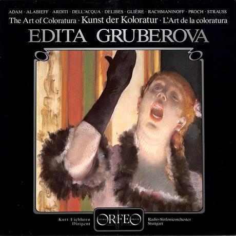エディッタ・グルベローバ / コロラトゥーラの芸術(W.GERMANY ORFEO ORIGINAL,DMM)(長岡鉄男の外盤A級)(LPレコード)