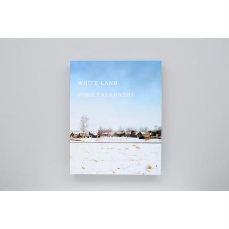 新『 WHITE LAND』高橋ヨーコ