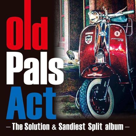 The Solution & SANDIEST / Old Pals Act