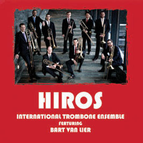 "CD ""HIROS"" International Trombone Ensemble"