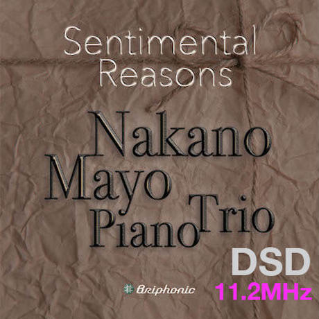 "M1""September"" Sentimental Reasons/Mayo Nakano Piano Trio DSD 11.2MHz"