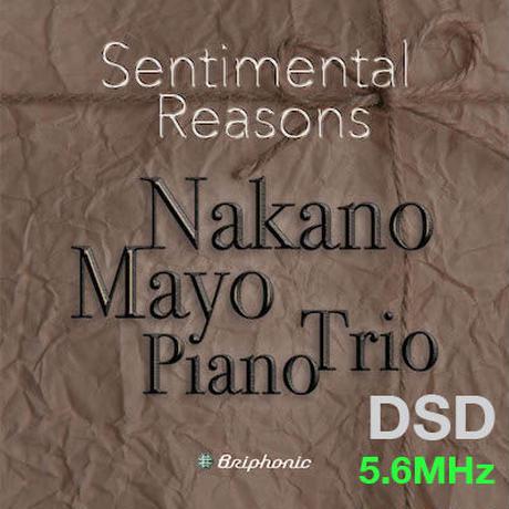 "M1.2 ""September"" &""Kakurembo"" Sentimental Reasons/Mayo Nakano Piano Trio DSD 5.6MHz"