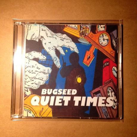 Bugseed - Quiet Times (CDR)