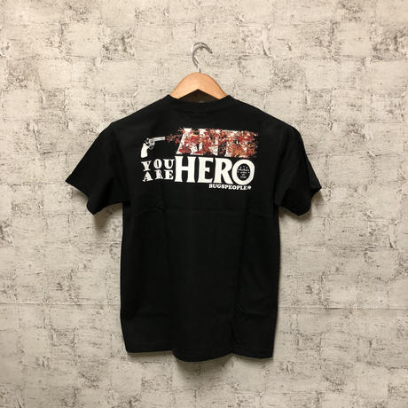 You Are hero Tシャツ