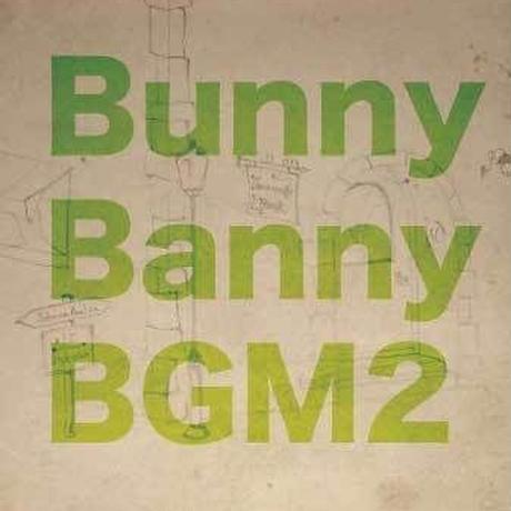 BunnyBanny「BGM2」CD