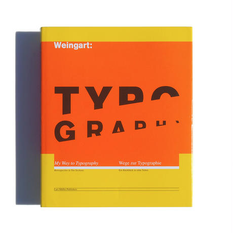 Weingart, Typography: My Way to Typography