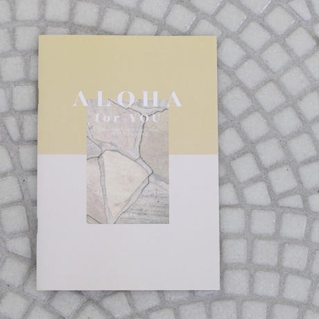 FIRST ZINE「ALOHA for you」 BY YUKAJI