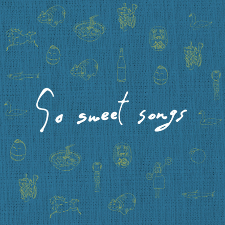 V.A./So Sweet Songs