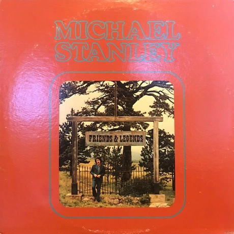 FRIENDS & LEGENDS  /  MICHAEL STANLEY (LP)