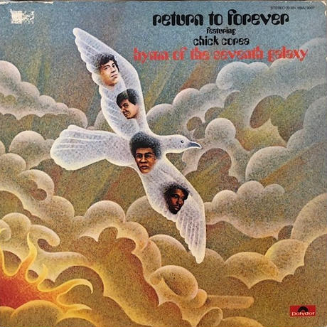 HYMN OF THE SEVENTH GALAXY  /  RETURN TO FOREVER FEATURING CHICK COREA