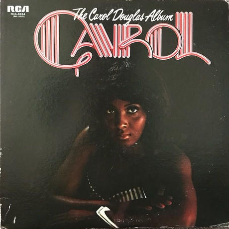 THE CAROL DOUGLAS ALBUM  /  CAROL DOUGLAS (LP)