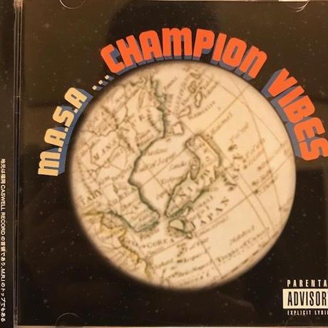 CHAMPION VIBES  /  M.A.S.A  (CD)