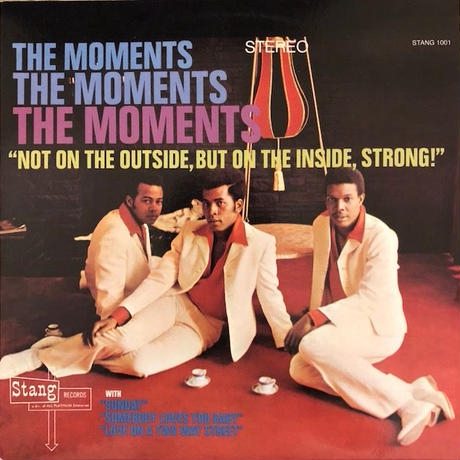 Not On The Outside, But On The Inside, Strong  /  The Moments (LP)  ★再発盤★