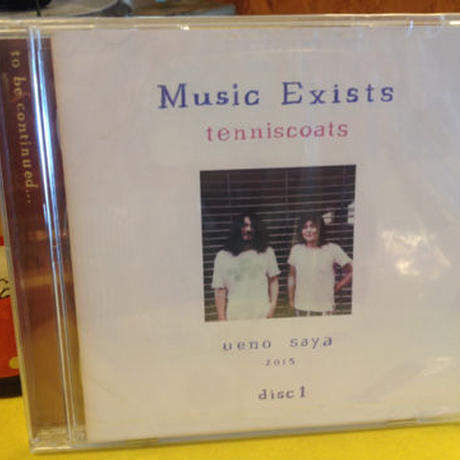テニスコーツ 『Music Exists disc1』